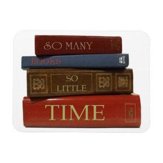 Tan muchos libros tan poco imán del tiempo