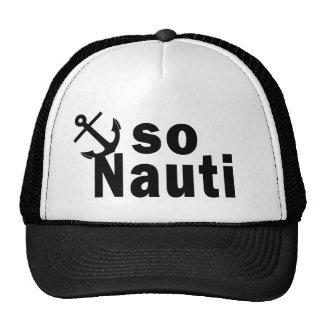 Tan Nauti - canotaje divertido Gorro De Camionero