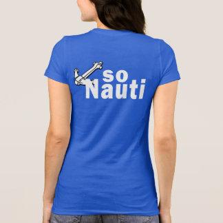 Tan Nauti - canotaje divertido Camisetas
