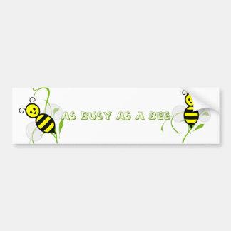 Tan ocupado como una abeja pegatina para auto