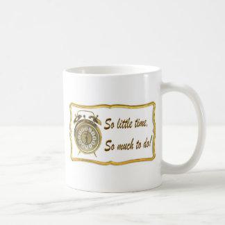 Tan poca hora taza de café