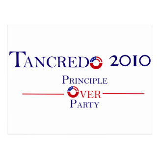 Tancredo 2010 Principle Over Party Postcard