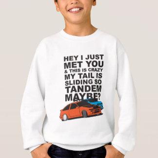 Tandem Maybe? (Drifting) Sweatshirt
