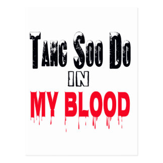 Tang Soo Do In My Blood Post Cards