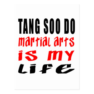 Tang Soo do is my life Post Card
