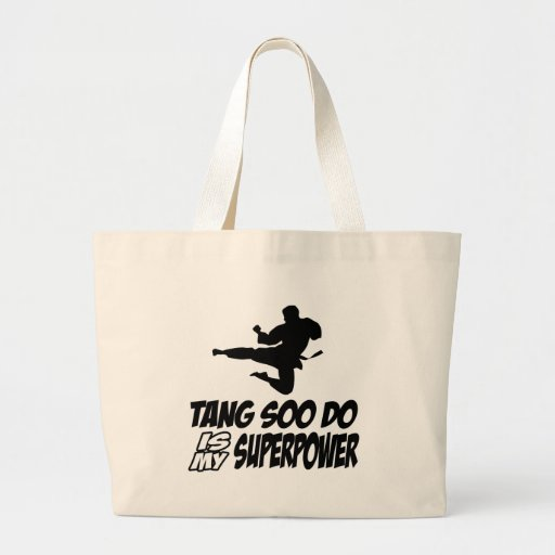 tang soo do is my superpower tote bags