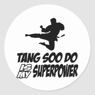 tang soo do is my superpower classic round sticker