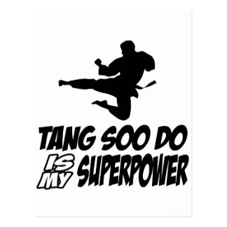 tang soo do is my superpower post card