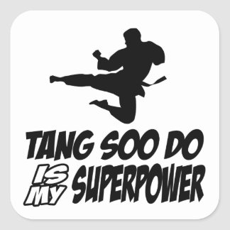 tang soo do is my superpower square sticker