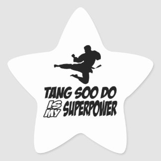 tang soo do is my superpower star sticker