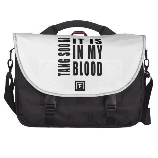 Tang Soo do It Is In My Blood Laptop Messenger Bag