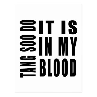 Tang Soo do It Is In My Blood Postcard