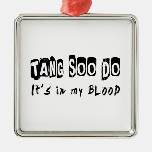 Tang Soo Do It's in my blood Christmas Tree Ornaments