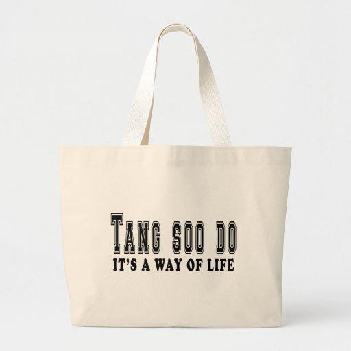 Tang Soo do It's way of life Bag