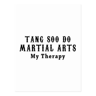 Tang Soo Do Martial Arts My Therapy Post Cards