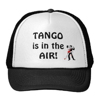 Tango is in the Air! Trucker Hat