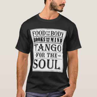 Tango para el alma (luz en oscuridad) playera