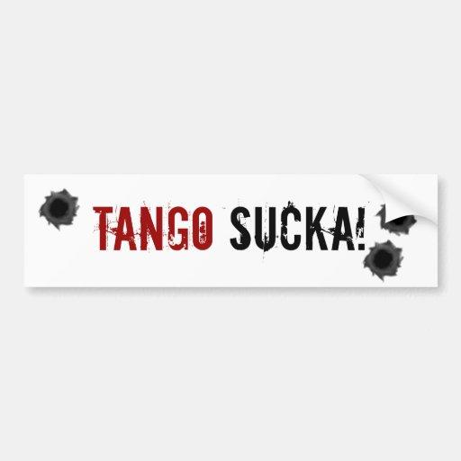 Tango Sucka! warfare bumper sticker
