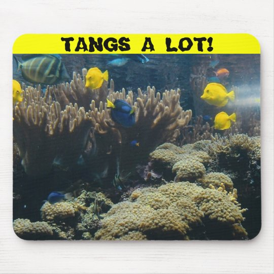 TANGS A LOT! MOUSE PAD