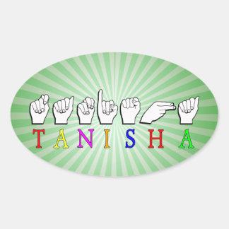 TANISHA  FINGERSPELLED ASL SIGN NAME OVAL STICKER