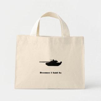 Tank Because I Said So Bags