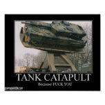 Tank Catapult Posters
