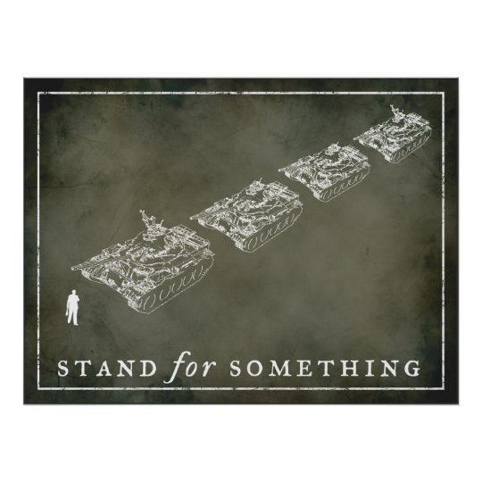 """Tank Man """"Stand"""" Customizable Posters"""