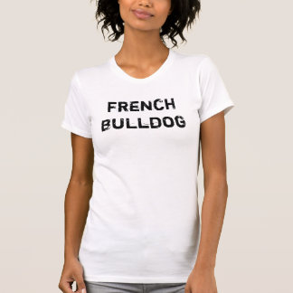 Tank Top ladies (of ladies) French Bulldog