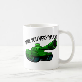 Tank You Very Much Coffee Mug