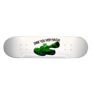 Tank You Very Much Skateboard Deck