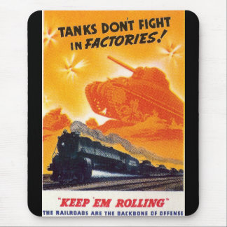 Tanks Don't Fight in Factories Mouse Pad