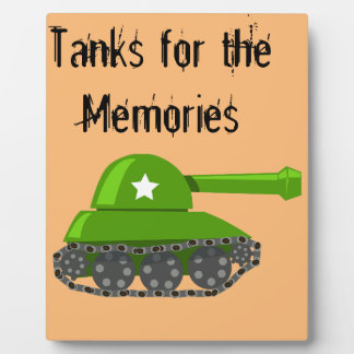 Tanks for the Memories Plaque