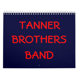 TANNER, BROTHERS, BAND CALENDAR