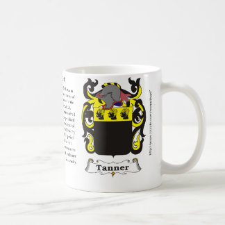 Tanner, the origin, meaning and the crest coffee mug