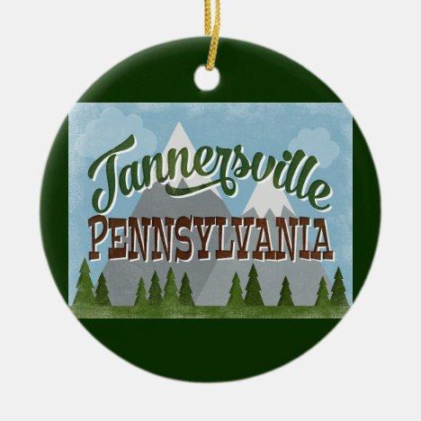 Tannersville Pennsylvania Fun Retro Mountains Ceramic Ornament