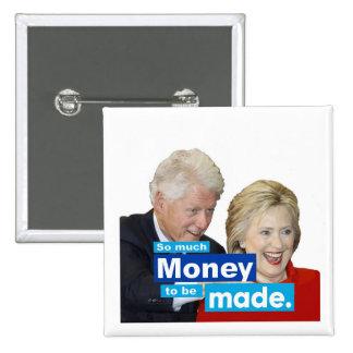 Tanto dinero que se hará pin cuadrado
