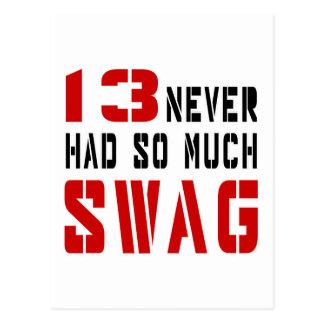 Tanto Swag nunca tenido 13 Tarjeta Postal