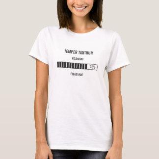 Tantrum Reloading Please Wait T-Shirt