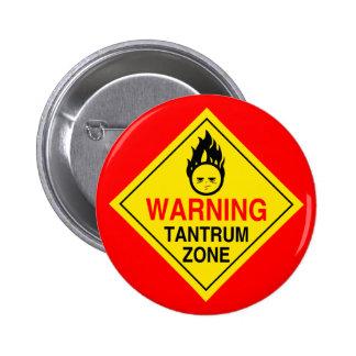 Tantrum Zone Button