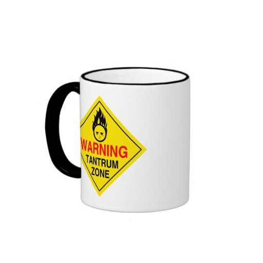 Tantrum Zone/Sleep Deprived Parent Mug