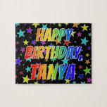 "[ Thumbnail: ""Tanya"" First Name, Fun ""Happy Birthday"" Jigsaw Puzzle ]"