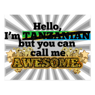 Tanzanian but call me Awesome Post Cards