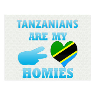 Tanzanians are my Homies Post Cards