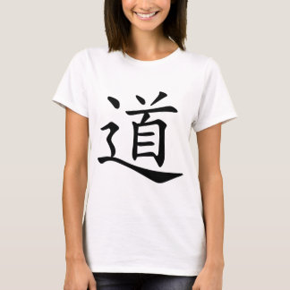 Tao or Dao is the Chinese Word for Way Path Route T-Shirt