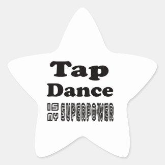 Tap Dance Is My Superpower Star Sticker