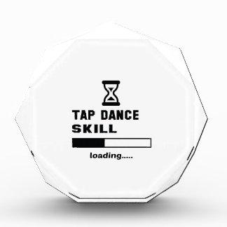 Tap dance skill Loading...... Award