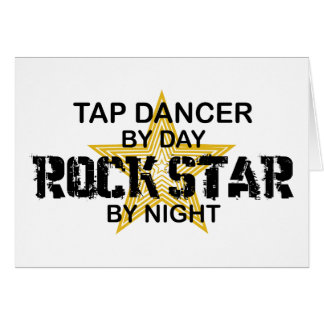 Tap Dancer Rock Star by Night Card