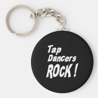 Tap Dancers Rock! Keychain