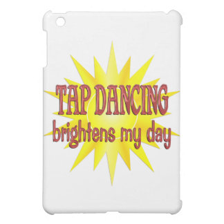 Tap Dancing Brightens My Day Cover For The iPad Mini