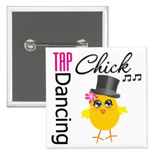 Tap Dancing Chick 2 Pinback Button